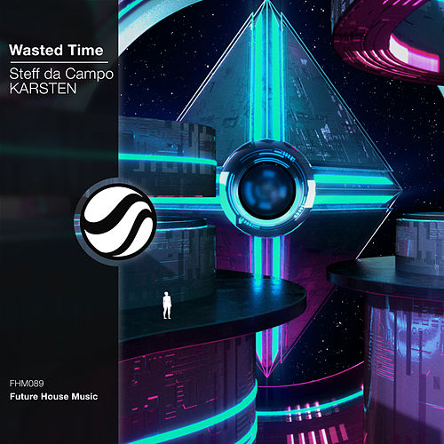 Wasted Time by Steff Da Campo