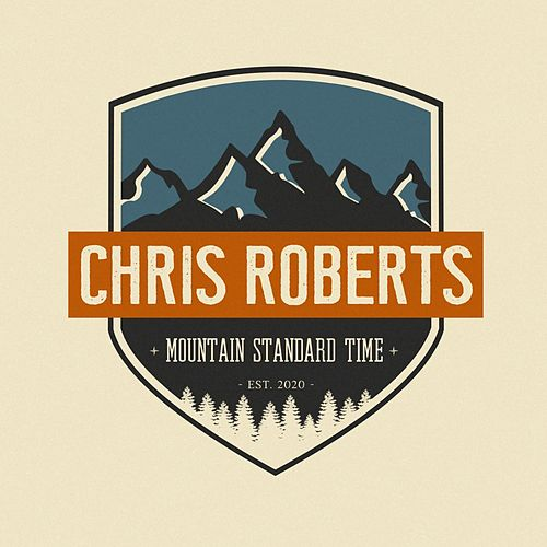Mountain Standard Time by Chris Roberts