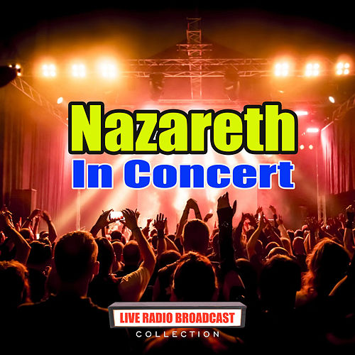 In Concert (Live) by Nazareth