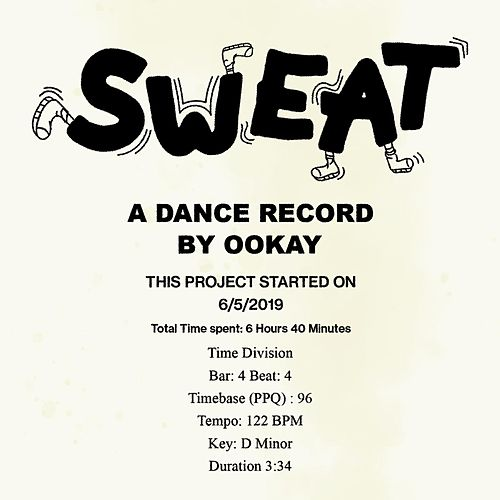 SWEAT by Ookay