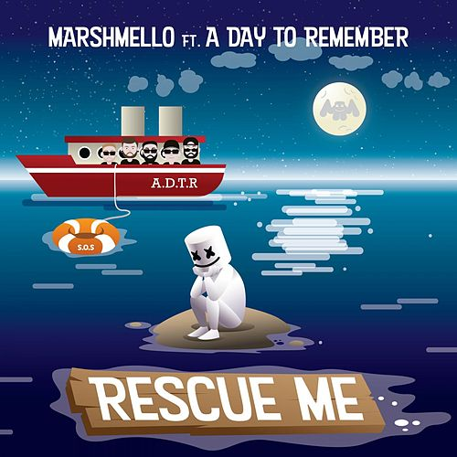 Rescue Me (feat. A Day To Remember) de Marshmello