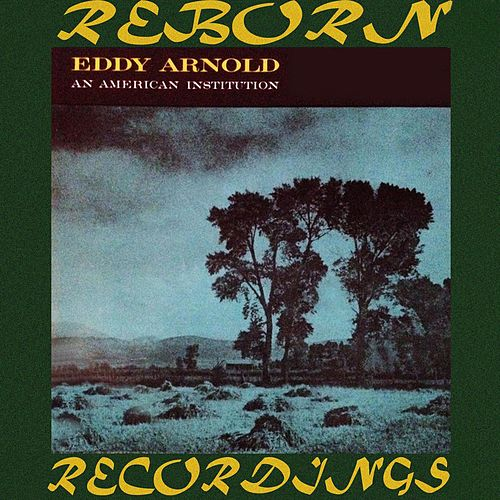 An American Institution (HD Remastered) de Eddy Arnold