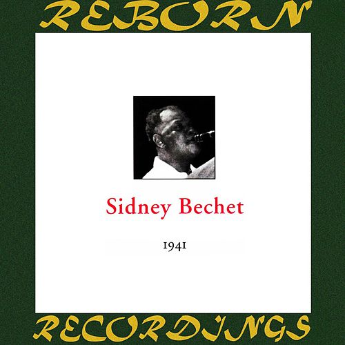 In Chronology - 1941 (HD Remastered) de Sidney Bechet