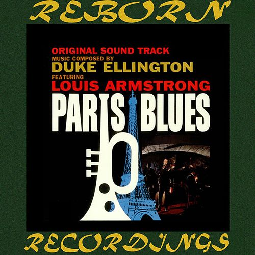 Paris Blues, Original Motion Picture Soundtrack (HD Remastered) by Duke Ellington