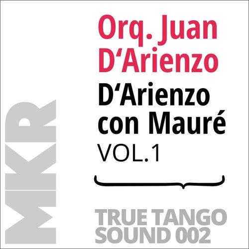 D'Arienzo con Mauré, Vol. 1 von Orquesta Juan D'Arienzo