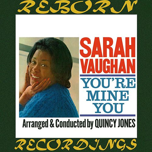 You're Mine You (Expanded, HD Remastered) di Sarah Vaughan