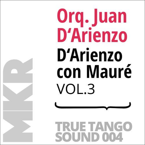 D'Arienzo con Mauré, Vol. 3 von Orquesta Juan D'Arienzo