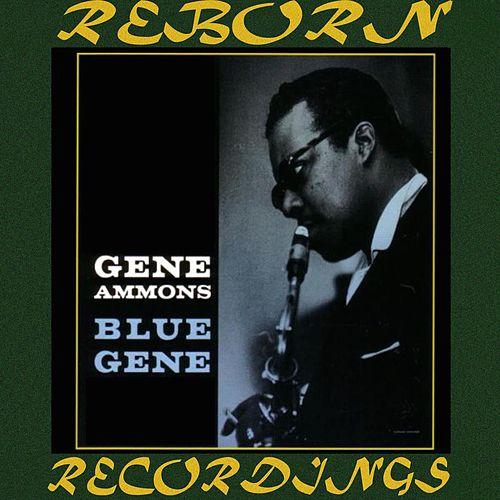 Blue Gene (HD Remastered) by Gene Ammons