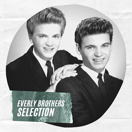 Everly Brothers Selection de The Everly Brothers