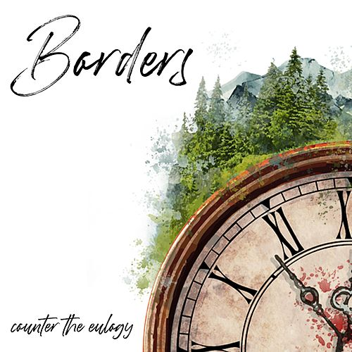 Borders (Radio Edit) by Counter the Eulogy