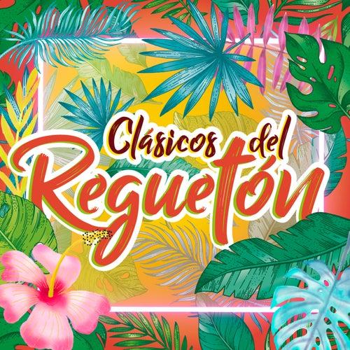 Clásicos del Regueton de Various Artists