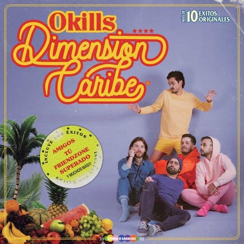 Dimensión Caribe de Okills