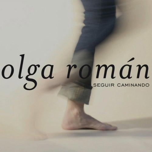 Seguir caminando by Olga Román