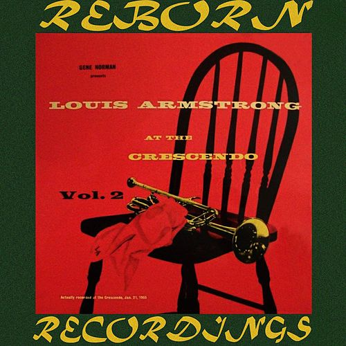 At The Crescendo Vol. 2 (HD Remastered) by Louis Armstrong