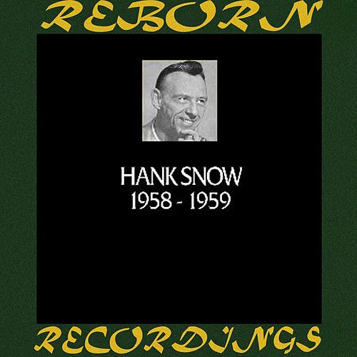 In Chronology 1958-1959 (HD Remastered) by Hank Snow