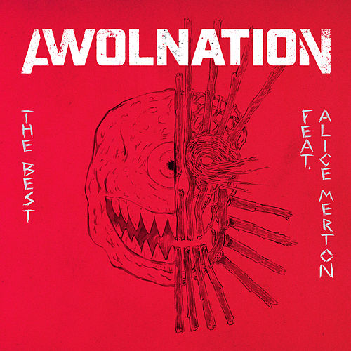 The Best (feat. Alice Merton) de AWOLNATION