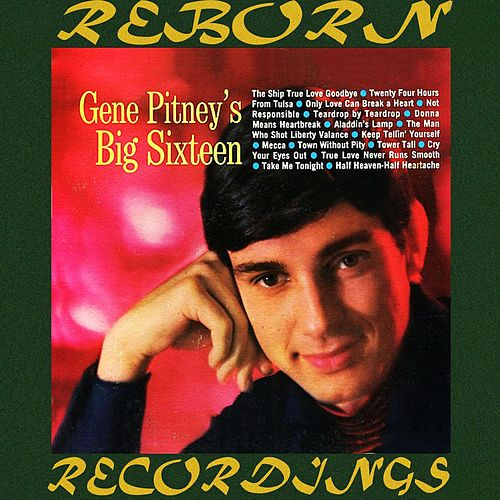 Gene Pitney's Big Sixteen  (HD Remastered) de Gene Pitney