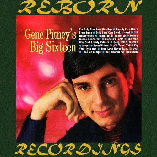 Gene Pitney's Big Sixteen  (HD Remastered) by Gene Pitney