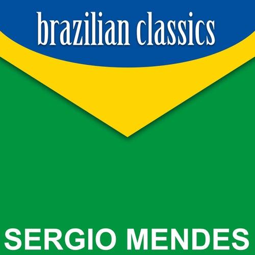 Brazilian Classics by Sergio Mendes