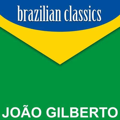 Brazilian Classics von João Gilberto