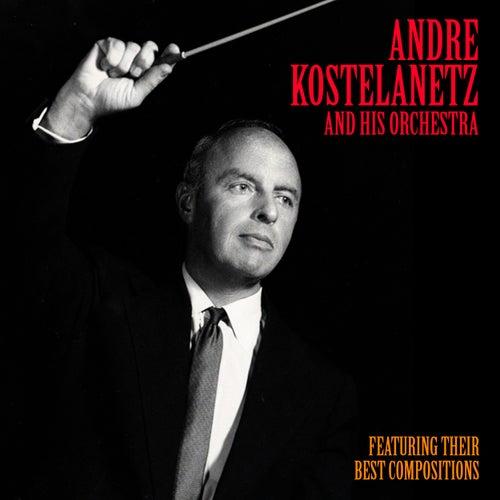 Their Best Compositions (Remastered) von Andre Kostelanetz