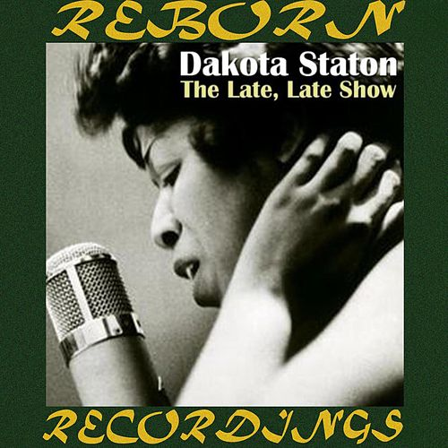 The Late, Late Show (HD Remastered) by Dakota Staton