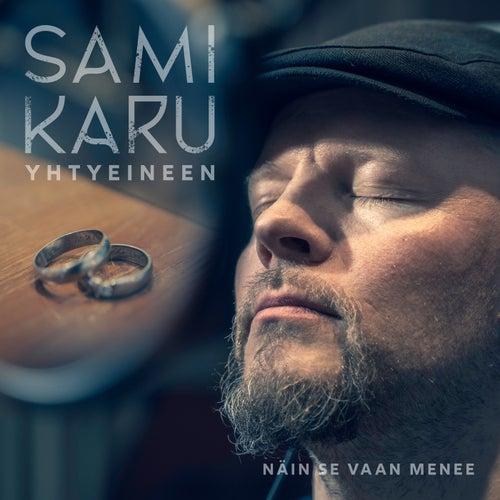 Näin se vaan menee by Sami Karu