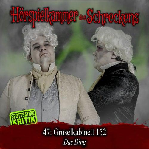 Folge 47: Gruselkabinett 152 - Das Ding (Spottsatire-Kritik) von Hörspielkammer des Schreckens
