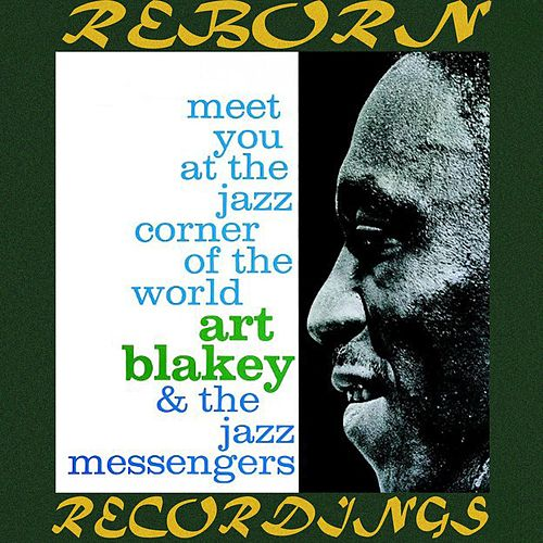 Meet You At The Jazz Corner Of The World, The Complete Sessions  (RVG, HD Remastered) de Art Blakey