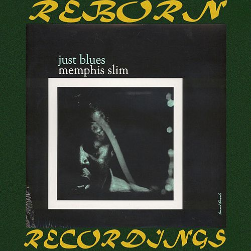 Just Blues (HD Remastered) von Memphis Slim