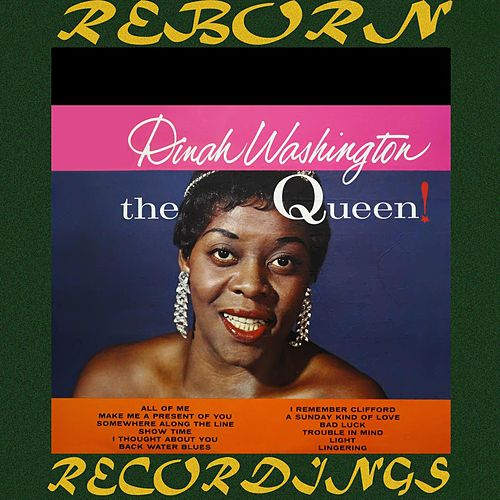 The Queen! (HD Remastered) von Dinah Washington