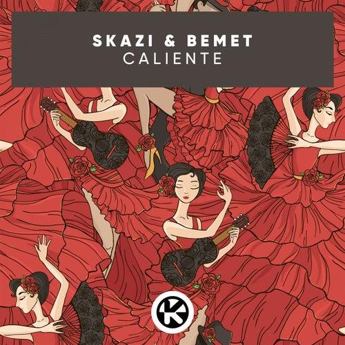 Caliente by Skazi