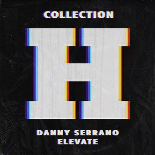 Elevate de Danny Serrano
