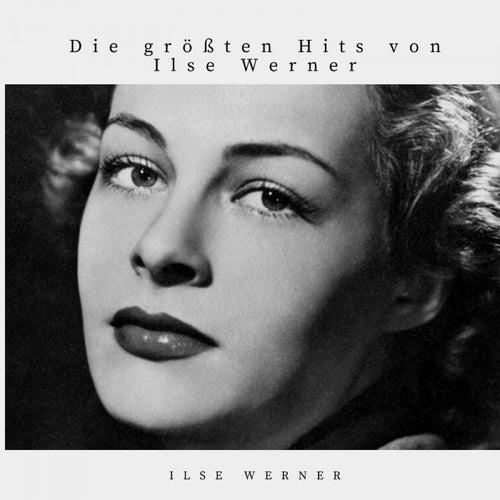 Die größten Hits von Ilse Werner de Ilse Werner