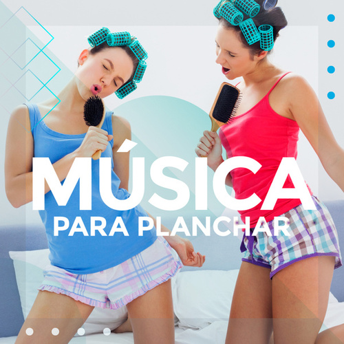 Música para planchar by Various Artists