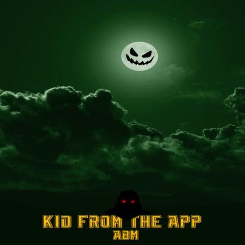 Kid From the App von A.B.M.