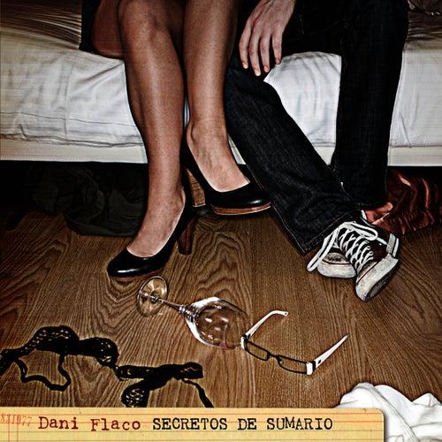 Secretos de sumario de Dani Flaco