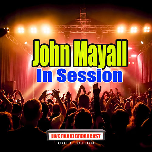 In Session (Live) by John Mayall