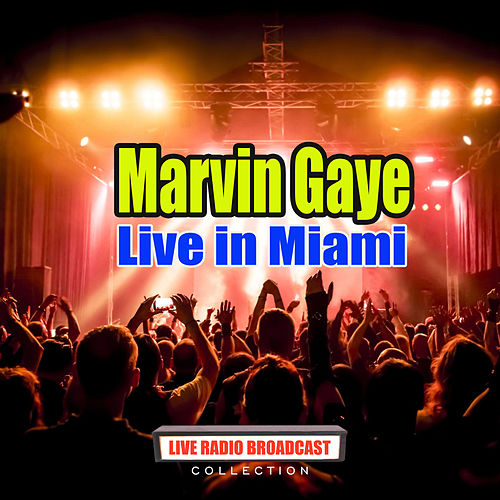 Live in Miami (Live) de Marvin Gaye