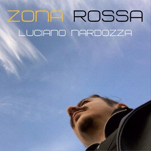 Zona Rossa by Luciano Nardozza