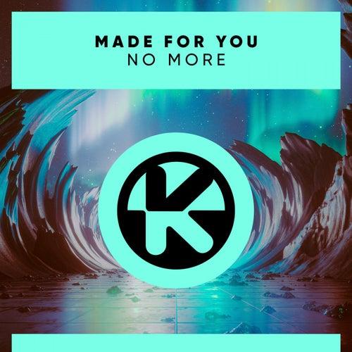 No More von Made For You