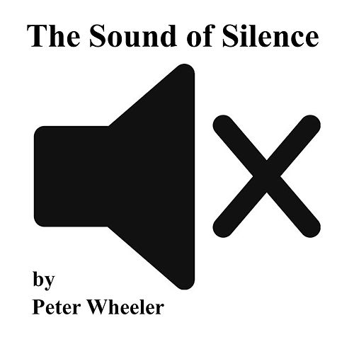 The Sound of Silence von Peter Wheeler