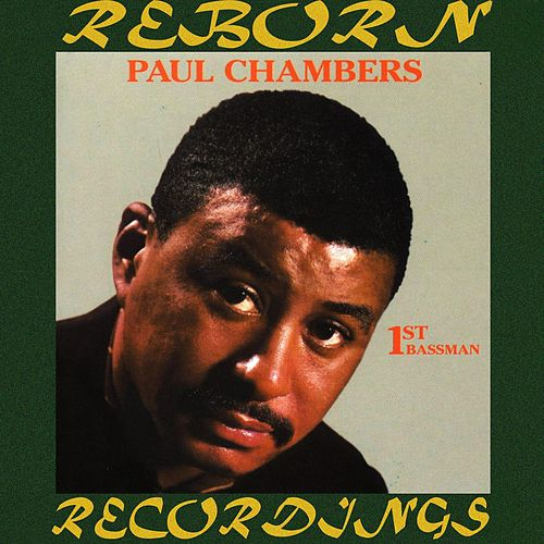 1st Bassman (HD Remastered) von Paul Chambers