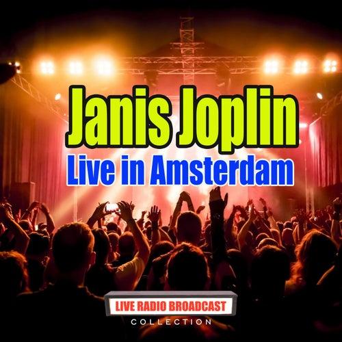Live in Amsterdam (Live) de Janis Joplin