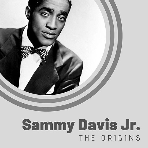 The Origins of Sammy Davis Jr. by Sammy Davis, Jr.