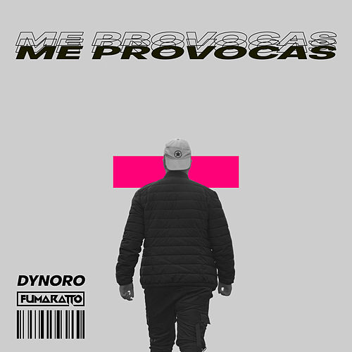 Me Provocas by Dynoro