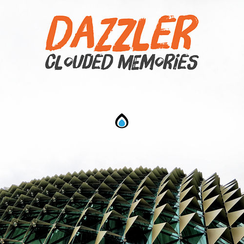 Clouded Memories by Dazzler