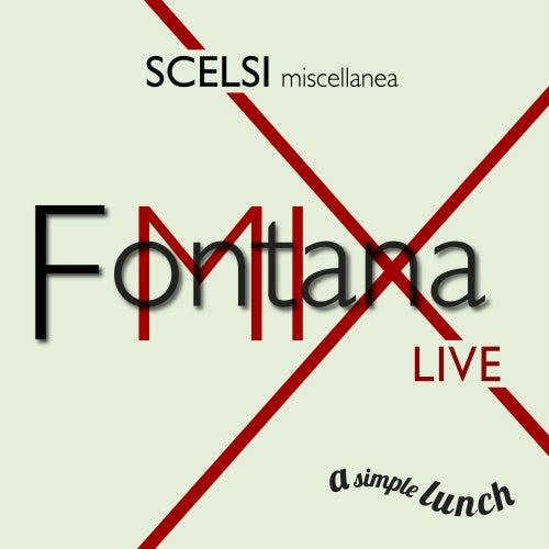 Scelsi, Miscellanea (Live) by FontanaMIXensemble