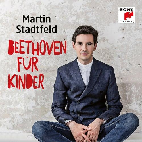 Beethoven für Kinder von Martin Stadtfeld