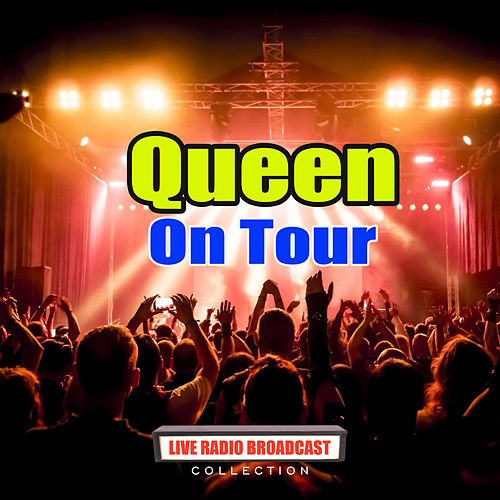 On Tour (Live) di Queen